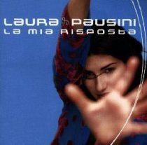 LAURA PAUSINI - La Mia Risposta CD