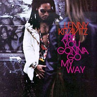 LENNY KRAVITZ - Are You Gonna Go My Way CD