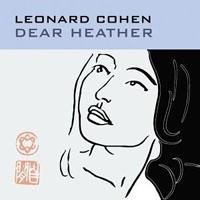 LEONARD COHEN - Dear Heather CD