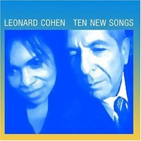 LEONARD COHEN - Ten New Songs CD