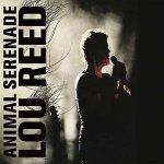 LOU REED - Animal Serenade (2cd) CD