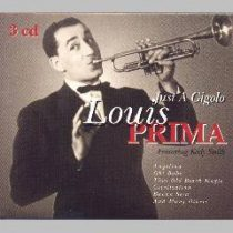 LOUIS PRIMA - Just A Gigolo / 3cd / CD