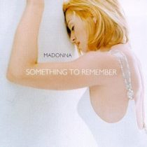 MADONNA - Something To Remember CD