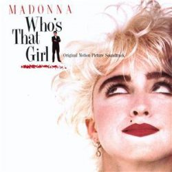 MADONNA - Who's That Girl / filmzene/ CD