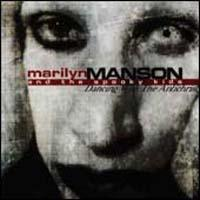 MARILYN MANSON - Dancing With The Antichrist CD
