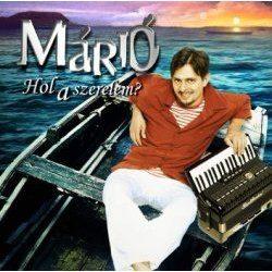 MÁRIÓ - Hol A Szerelem? CD