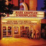MARK KNOPFLER - Screenplaying CD