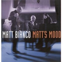 MATT BIANCO - Matt's Mood CD