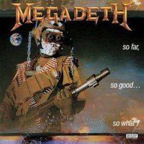 MEGADETH - So Far, So Good, So What CD