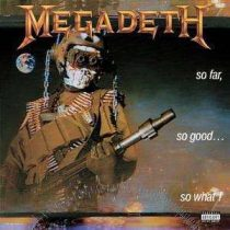 MEGADETH - So Far, So Good, So What CD