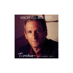 MICHAEL BOLTON - Timeless The Classics Vol.II CD