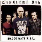 MIDNIGHT OIL - 20000 Watt Rsl CD