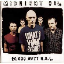 MIDNIGHT OIL - 20000 Watt Rsl CD