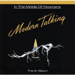 MODERN TALKING - In The Middle Of Nowhere CD