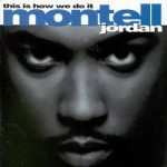 MONTELL JORDAN - This Is How We Do It CD