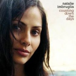 NATALIE IMBRUGLIA - Counting Down The Days CD