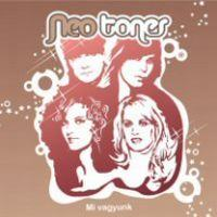 NEO TONES - Mi Vagyunk CD