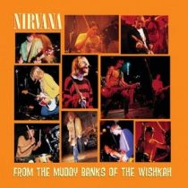 NIRVANA - From The Muddy Banks Of Th CD