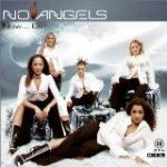 NO ANGELS - Now Us… CD