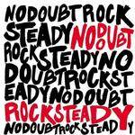 NO DOUBT - Rock Steady CD