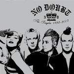 NO DOUBT - The Singles 1992-2002 CD