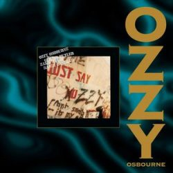 OZZY OSBOURNE - Just Say Ozzy(Remastered) CD