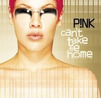 PINK - Can't Take Me Home CD