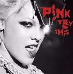 PINK - Try This CD