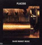 PLACEBO - Black Market Music CD