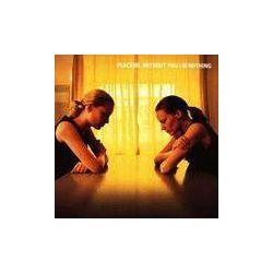 PLACEBO - Without You I'm Nothing CD