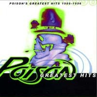 POISON - Poison's Greatest Hits CD