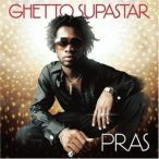 PRAS - Ghetto Superstar CD