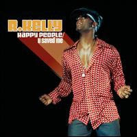 R.KELLY - Happy People/U Saved Me CD
