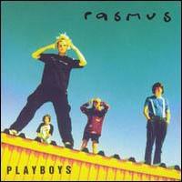 RASMUS - Playboys CD
