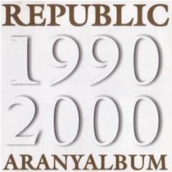 REPUBLIC - Aranyalbum CD