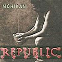 REPUBLIC - Mohikán CD