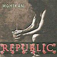 REPUBLIC - Mohikán CD