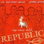 REPUBLIC - Az Évtized Dalai Népi-Zenei Dalok CD