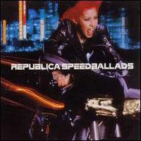 REPUBLICA - Speed Ballads CD