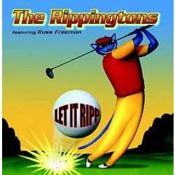 RIPPINGTONS - Let It Ripp CD