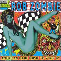 ROB ZOMBIE - American Made Music To... CD