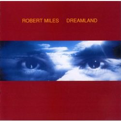 ROBERT MILES - Dreamland CD