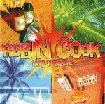 ROBIN COOK - Land Of Sunshine CD