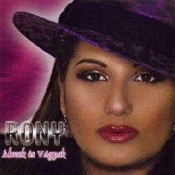 RONY - Álmok És Vágyak CD