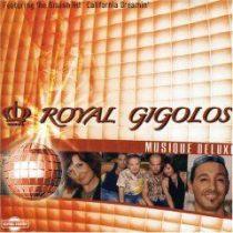 ROYAL GIGOLOS - Musique Deluxe CD