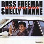 RUSS FREEMAN & SHELLY MANNE - One On One CD
