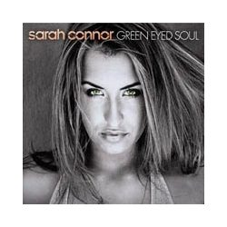 SARAH CONNOR - Green Eyed Soul CD