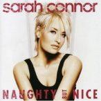 SARAH CONNOR - Naughty But Nice CD