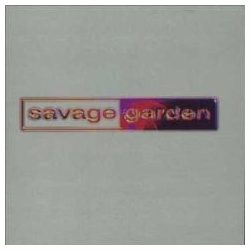 SAVAGE GARDEN - Savage Garden + Bonus Remixes CD