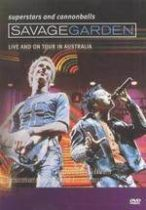 SAVAGE GARDEN - Superstars And Cannonballs:Live /visual milestones/ DVD